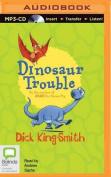 Dinosaur Trouble [Audio]