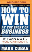 How to Win at the Sport of Business [Audio]