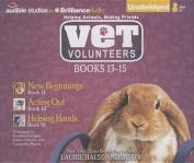 Vet Volunteers Books 13-15 [Audio]