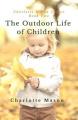 The Outdoor Life of Children