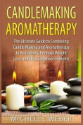Candlemaking Aromatherapy
