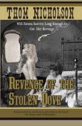 Revenge of the Stolen Dove