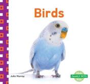 Birds (Family Pets)