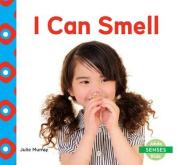 I Can Smell (Senses)