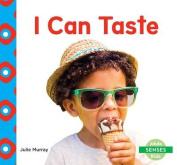 I Can Taste (Senses)