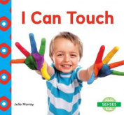 I Can Touch (Senses)