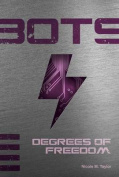 Degrees of Freedom #4 (Bots)