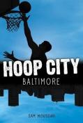 Baltimore (Hoop City)
