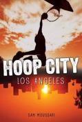 Los Angeles (Hoop City)