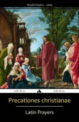 Precationes Christianae [LAT]