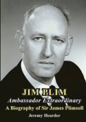Jim Plim Ambassador Extraordinary