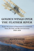 Golden Wings Over the Feather River