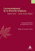 L Accommodement de La Diversite Religieuse [FRE]