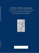 Vision Einer Akademie. Winckelmann Und Die Aktzeichnungen Aus Den Salzburger Klebebanden Des Hieronymus Colloredo  [GER]