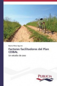 Factores Facilitadores del Plan Ceibal [Spanish]
