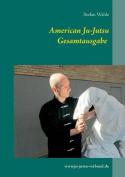 American Ju-Jutsu Gesamtausgabe [GER]