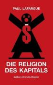 Die Religion Des Kapitals [GER]