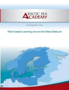 Work-Based Learning Around the Mare Balticum