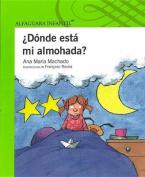 Donde Esta Mi Almohada? [Spanish]