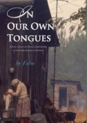 In Our Own Tongues. Poetic Voices of Three Generations of African-American Women