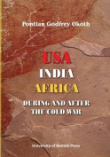 USA, India, Africa During and After the Cold War