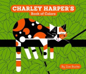 Charley Harper's Book of Colors [Board Book]