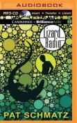 Lizard Radio [Audio]