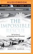 The Impossible Rescue [Audio]