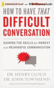 How to Have That Difficult Conversation [Audio]