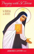 Praying with St Teresa