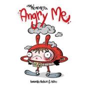 The Me Me Me's: Angry Me