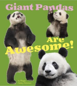 Giant Pandas Are Awesome! (A+ Books