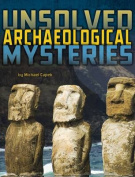 Unsolved Archaeological Mysteries (Edge Books