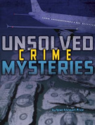 Unsolved Crime Mysteries (Edge Books