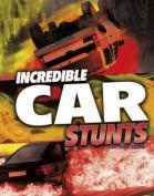 Incredible Car Stunts (Edge Books