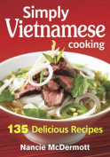 Simply Vietnamese Cooking