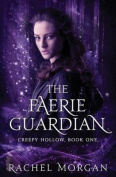 The Faerie Guardian