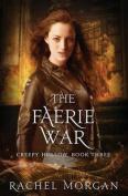 The Faerie War (Creepy Hollow)