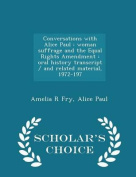 Conversations with Alice Paul