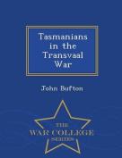 Tasmanians in the Transvaal War - War College Series