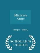 Mistress Anne - Scholar's Choice Edition