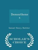 Demosthenes - Scholar's Choice Edition