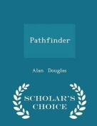 Pathfinder - Scholar's Choice Edition