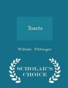 Toasts - Scholar's Choice Edition