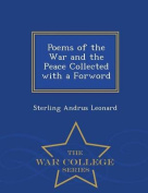 Poems of the War and the Peace Collected with a Forword - War College Series