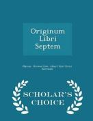 Originum Libri Septem - Scholar's Choice Edition