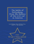 The Battle of Gettysburg, from the History of the Civil War in America - War College Series