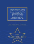 Employment of Women and Juveniles in Great Britain During the War
