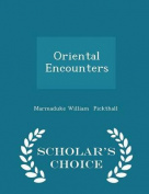 Oriental Encounters - Scholar's Choice Edition