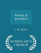Poems & Parodies - Scholar's Choice Edition